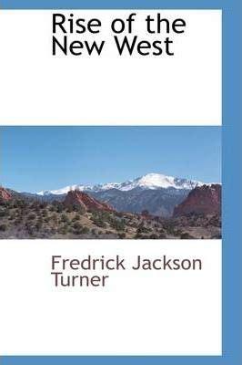 Who was frederick jackson turner turner thesis